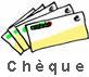 Chèque bancaire ou Mandat postal