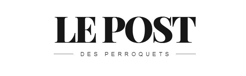 Le Post des perroquets